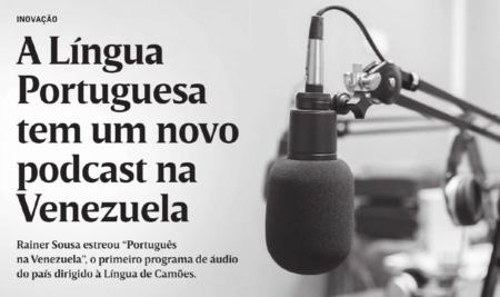 A Língua Portuguesa tem um novo podcast na Venezuela