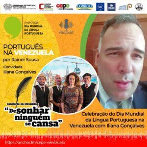 Celebração do Dia Mundial da Língua Portuguesa na Venezuela com Iliana Gonçalves
