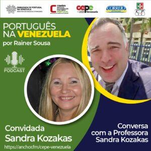 Conversa com a Professora Sandra Kozakas